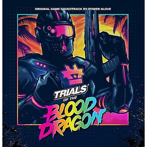 Alliance Power Glove - Trials Of The Blood Dragon (Original Soundtrack) thumbnail