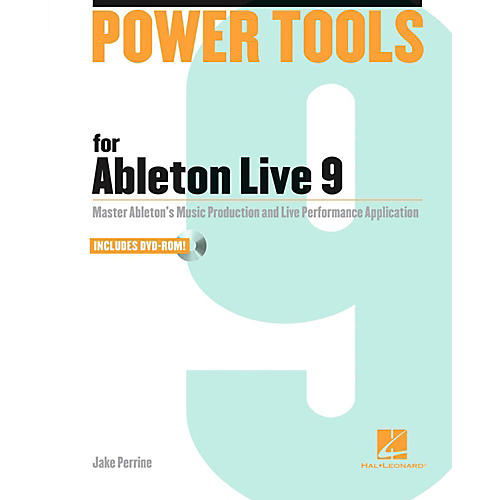Hal Leonard Power Tools For Ableton Live 9 Book/DVD-ROM thumbnail