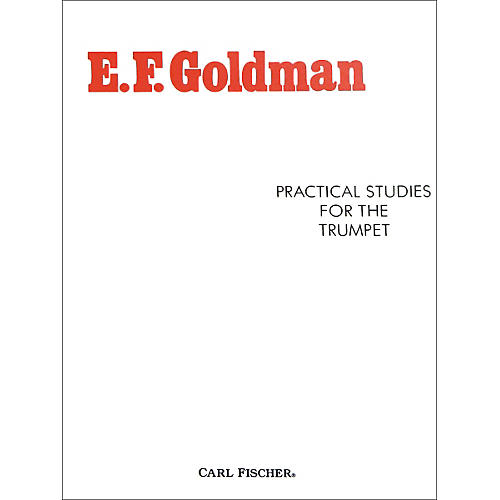 Carl Fischer Practical Studies for the Trumpet by E.F. Goldman thumbnail