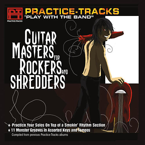 Practice Tracks Practice-Tracks: Guitar Masters for Rockers and Shredders CD thumbnail