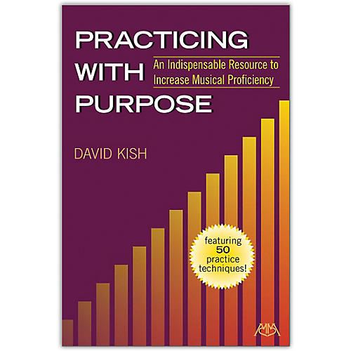 Meredith Music Practicing With Purpose: An Indispensable Resource To Increase Musical Proficiency thumbnail