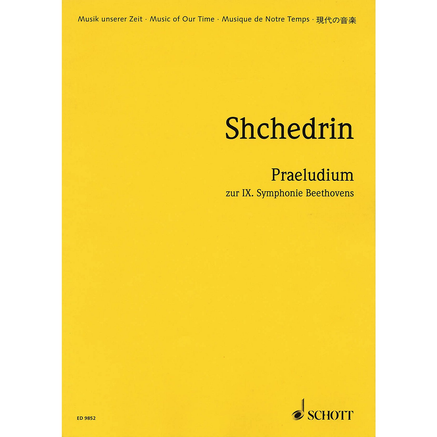 Schott Praeludium on Beethoven's Symphony No. 9 (Study Score) Study Score Series Composed by Rodion Shchedrin thumbnail