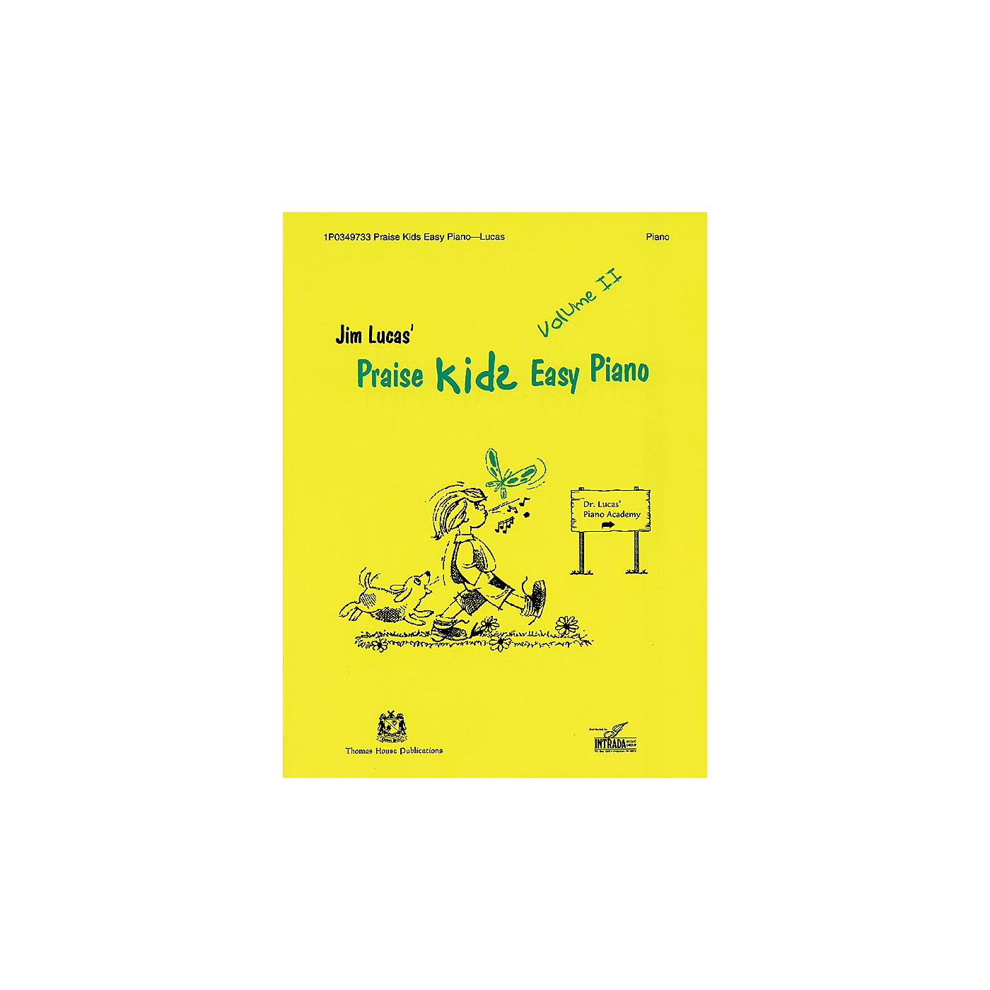 Thomas House Publications Praise Kids Easy Piano Volume II written by Jim Lucas thumbnail