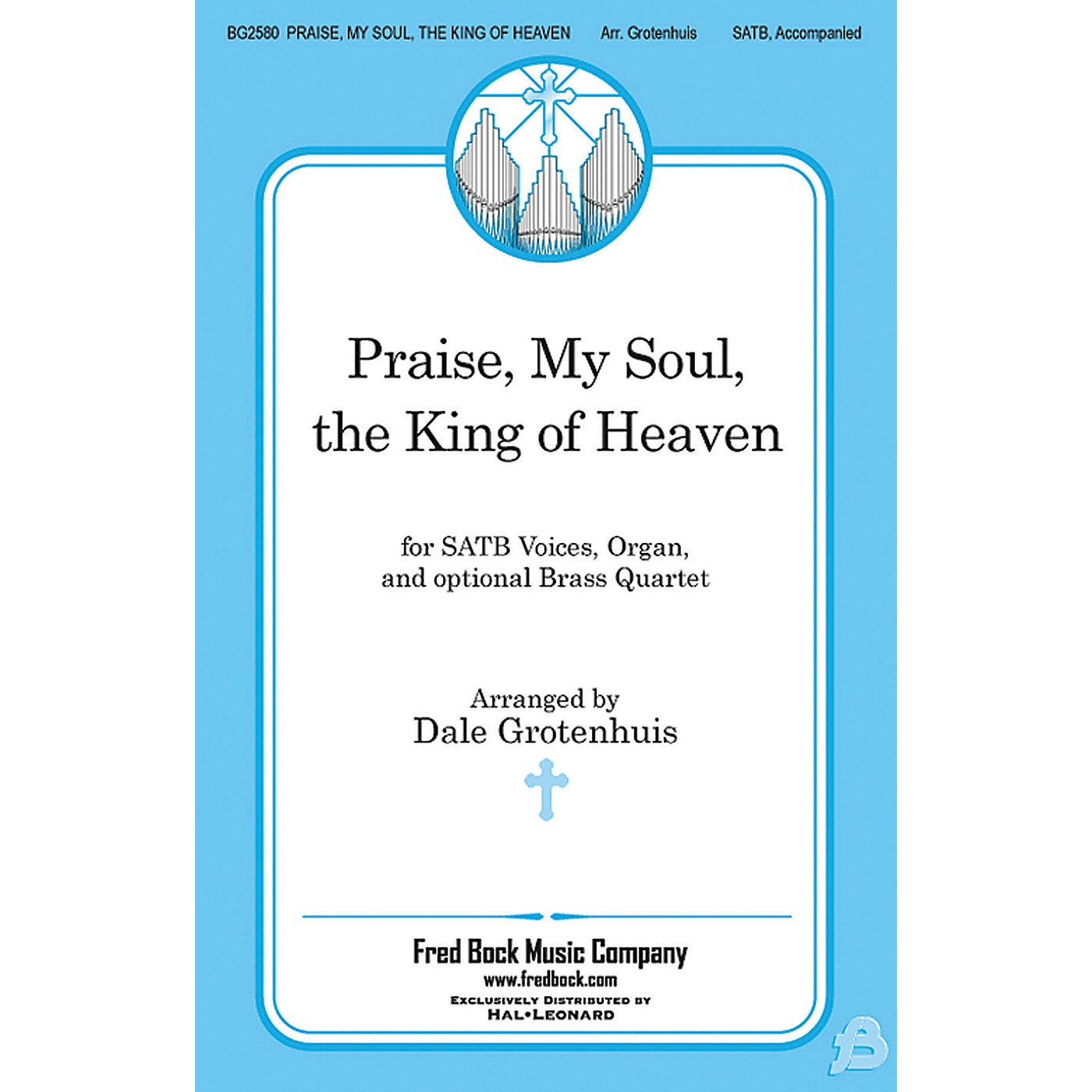 Fred Bock Music Praise, My Soul, the King of Heaven BRASS Arranged by Dale Grotenhuis thumbnail