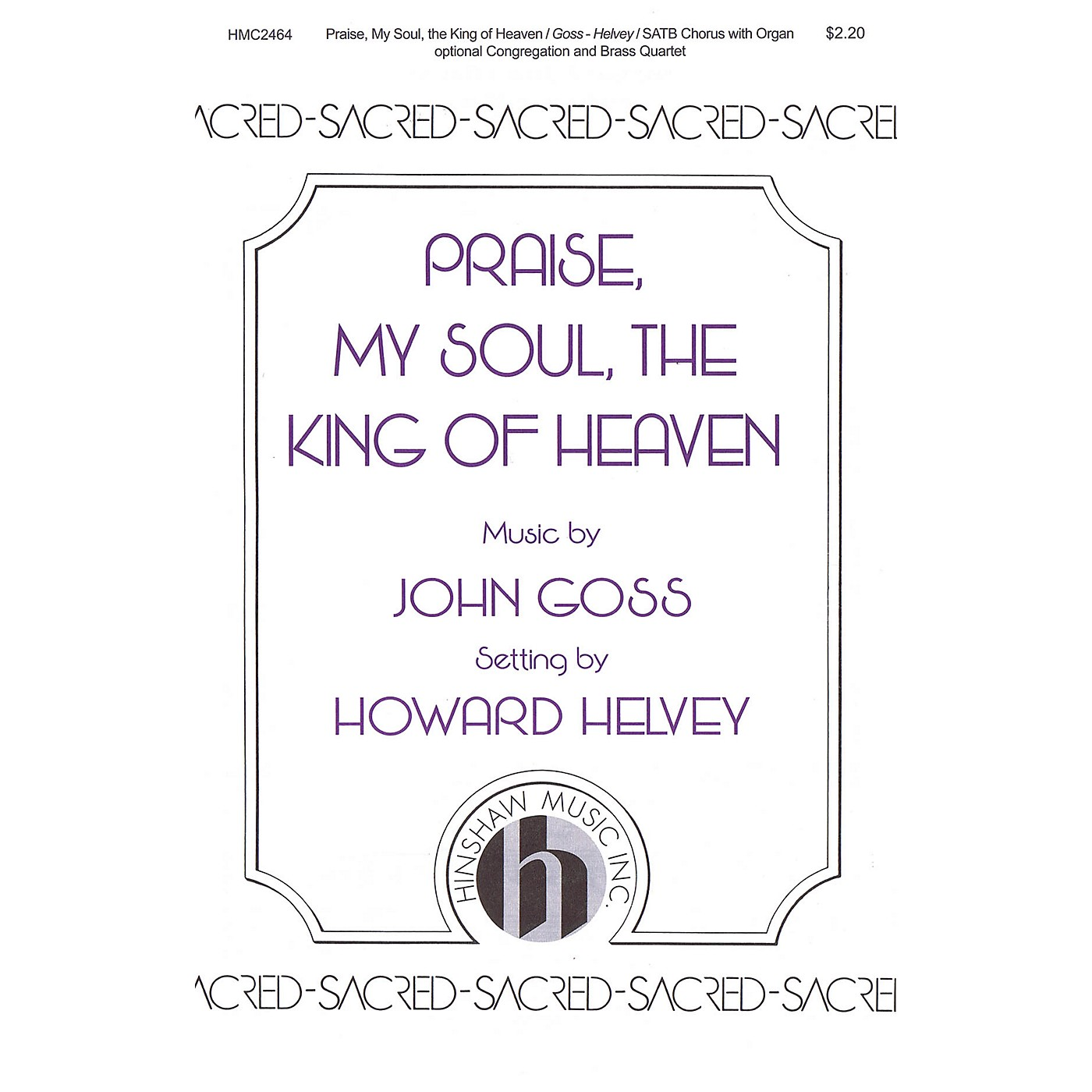 Hinshaw Music Praise, My Soul, the King of Heaven SATB arranged by Howard Helvey thumbnail