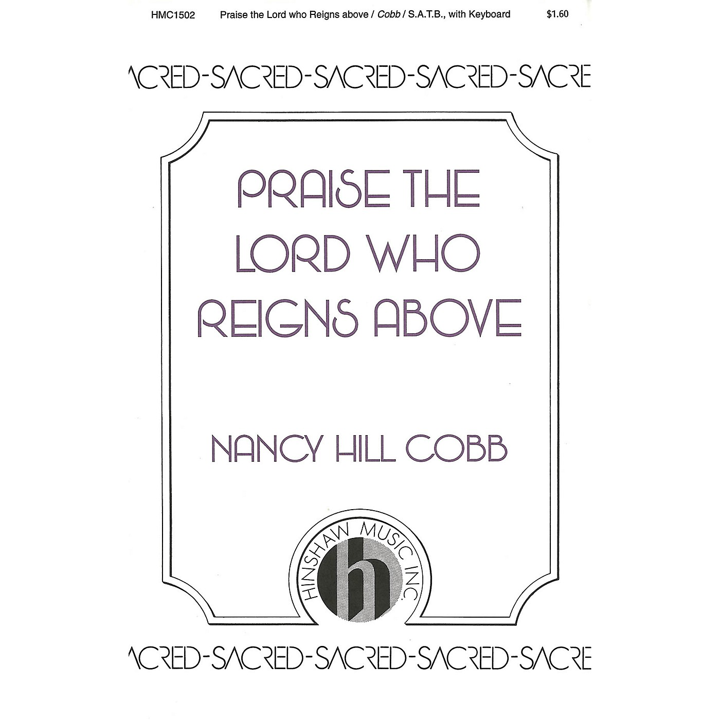 Hinshaw Music Praise the Lord Who Reigns Above SATB composed by Nancy Cobb thumbnail
