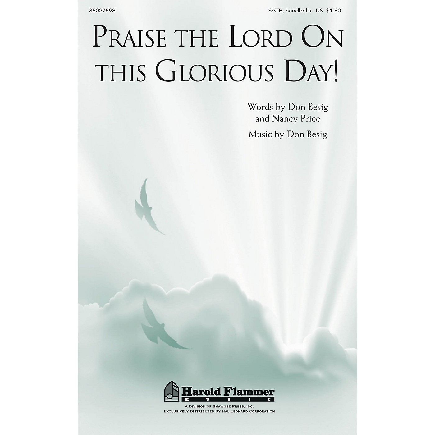 Shawnee Press Praise the Lord on This Glorious Day! SATB, HANDBELLS composed by Don Besig thumbnail