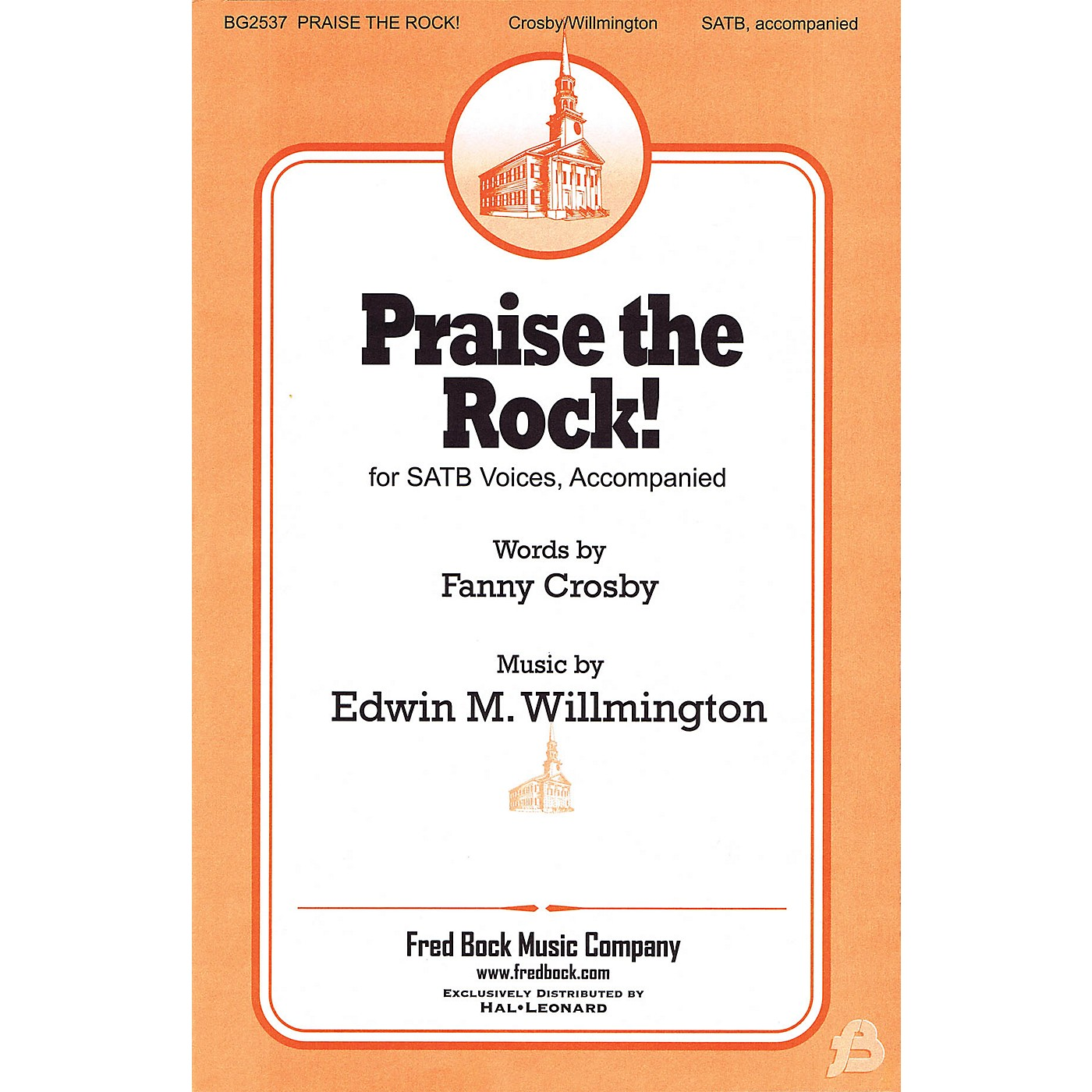 Fred Bock Music Praise the Rock! SATB composed by Fanny J. Crosby thumbnail