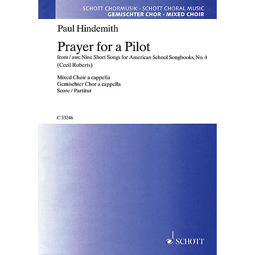 Schott Prayer for a Pilot SATB a cappella Composed by Paul Hindemith thumbnail