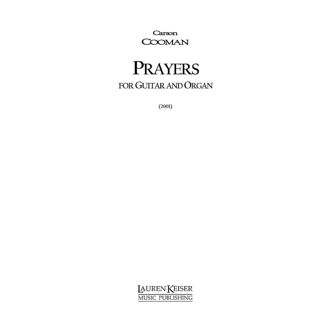 Lauren Keiser Music Publishing Prayers (Guitar and Piano) LKM Music Series Composed by Carson Cooman thumbnail