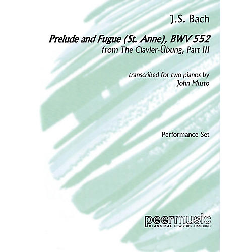 Peer Music Prelude and Fugue (St. Anne), BWV 552, from The Clavier-Übung, Part III Peermusic Classical by Bach thumbnail
