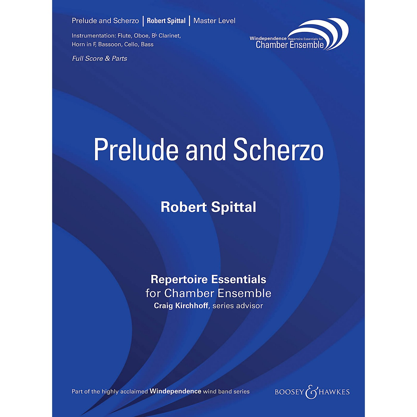 Boosey and Hawkes Prelude and Scherzo (Woodwind Ensemble) Windependence Chamber Ensemble Series by Robert Spittal thumbnail