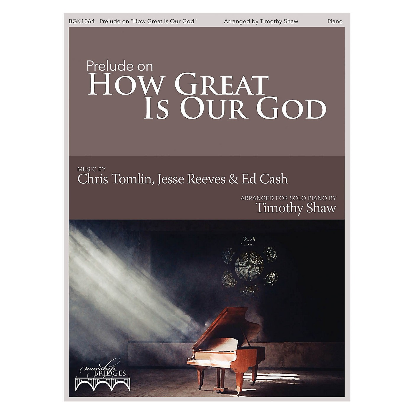 Fred Bock Music Prelude on How Great Is Our God (The Worship Bridges Series) thumbnail