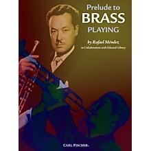 Carl Fischer Prelude to Brass Playing - Trumpet