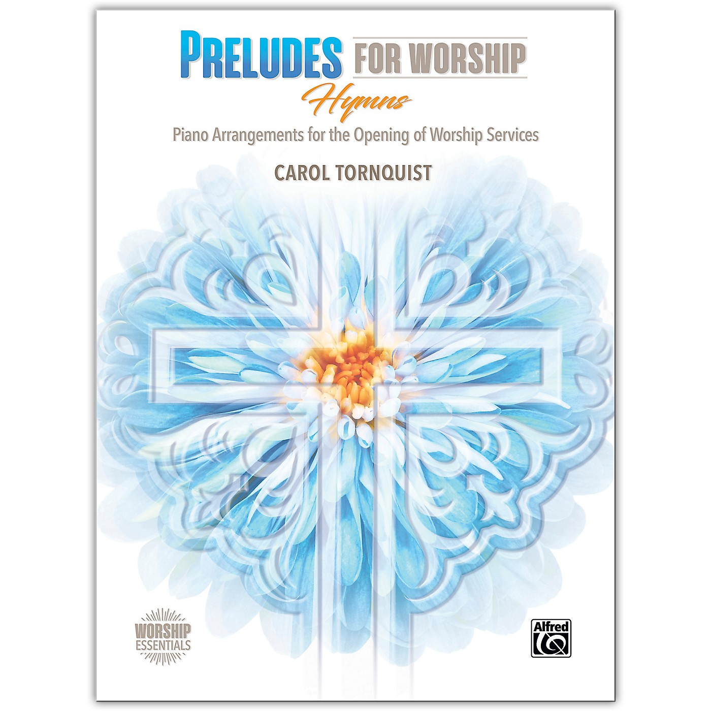 BELWIN Preludes for Worship: Hymns Piano Late Intermediate / Early Advanced thumbnail