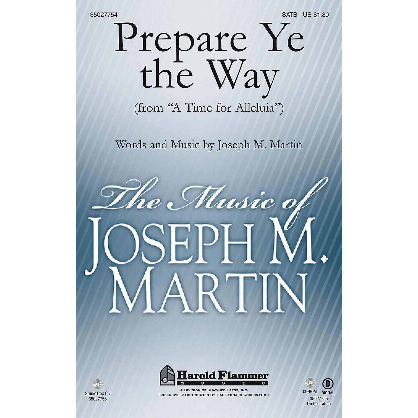 Shawnee Press Prepare Ye the Way (from A Time for Alleluia) Studiotrax CD Composed by Joseph M. Martin thumbnail