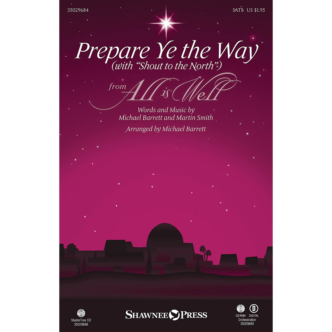 Shawnee Press Prepare Ye the Way (with Shout to the North) ORCHESTRA ACCOMPANIMENT Arranged by Michael Barrett thumbnail