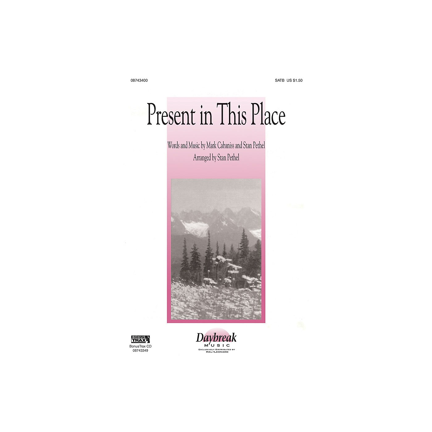 Hal Leonard Present in This Place SATB arranged by Stan Pethel thumbnail