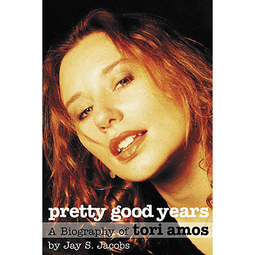 Hal Leonard Pretty Good Years (A Biography of Tori Amos) Book Series Softcover Written by Jay S. Jacobs thumbnail