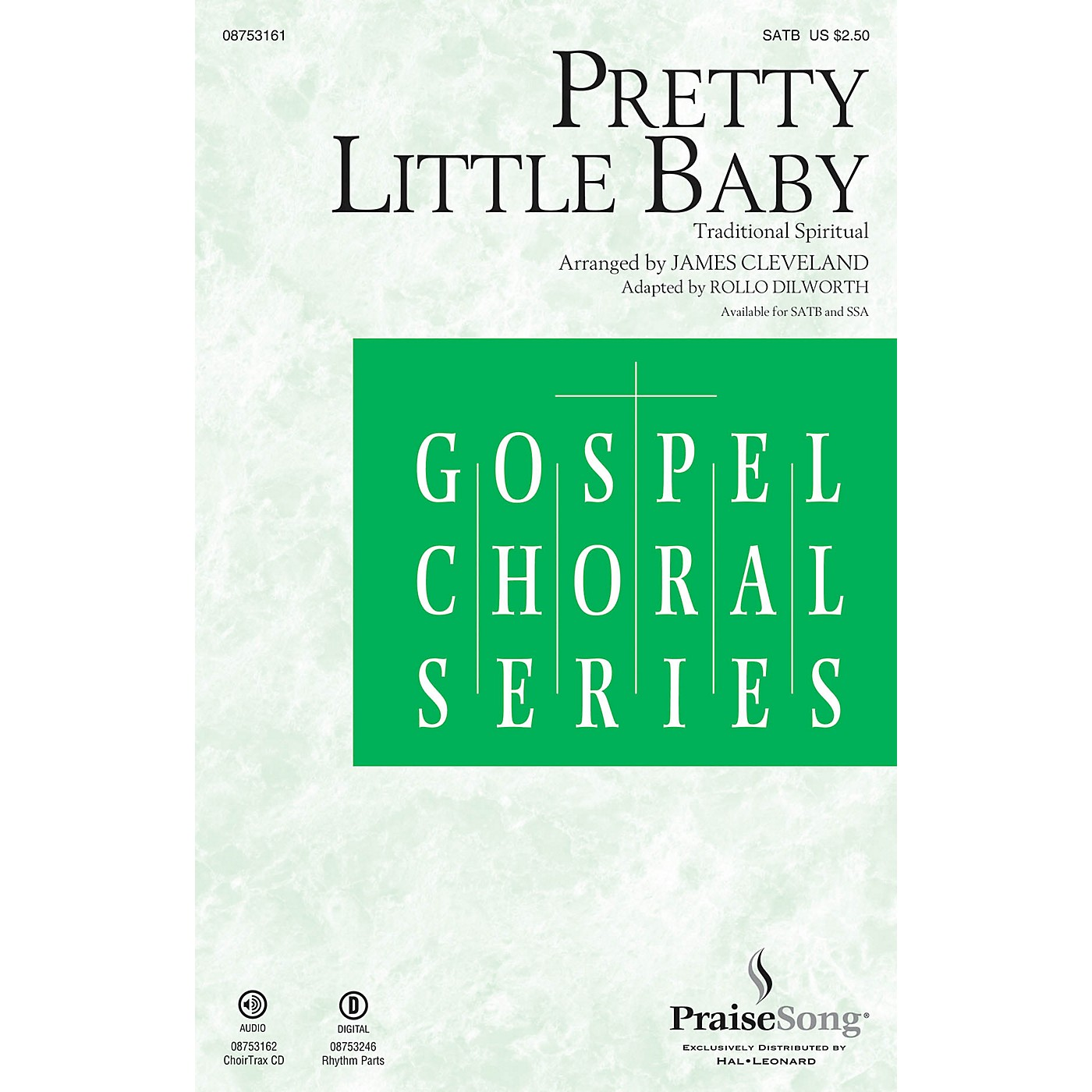 PraiseSong Pretty Little Baby CHOIRTRAX CD by James Cleveland Arranged by Rollo Dilworth thumbnail