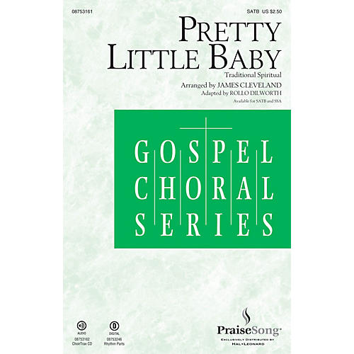 PraiseSong Pretty Little Baby SATB by James Cleveland arranged by Rollo Dilworth thumbnail