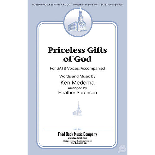 Fred Bock Music Priceless Gifts of God SATB arranged by Heather Sorenson thumbnail