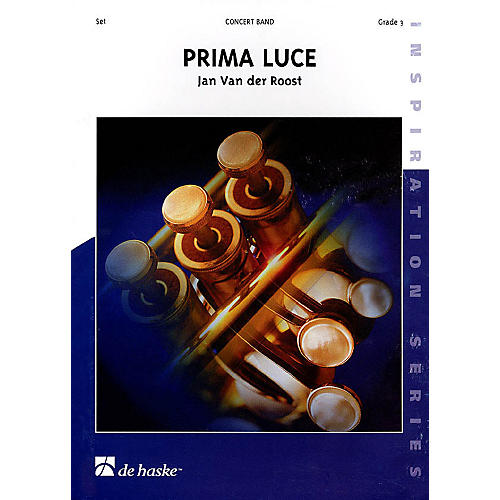 De Haske Music Prima Luce Concert Band Level 3 Composed by Jan Van der Roost thumbnail