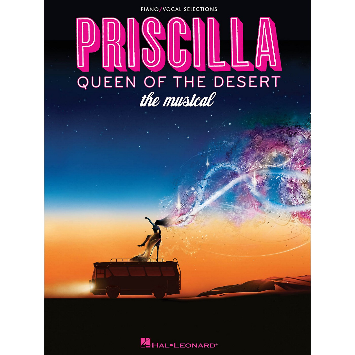 Hal Leonard Priscilla, Queen Of The Desert - The Musical for Piano/Vocal Selections thumbnail