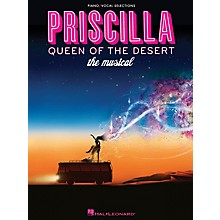Hal Leonard Priscilla, Queen Of The Desert - The Musical for Piano/Vocal Selections