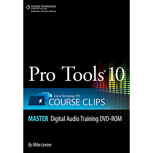 Course Technology PTR Pro Tools 10 Course Clips Master DVD thumbnail