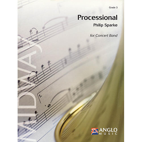 Anglo Music Press Processional (Grade 3 - Score Only) Concert Band Level 3 Composed by Philip Sparke thumbnail