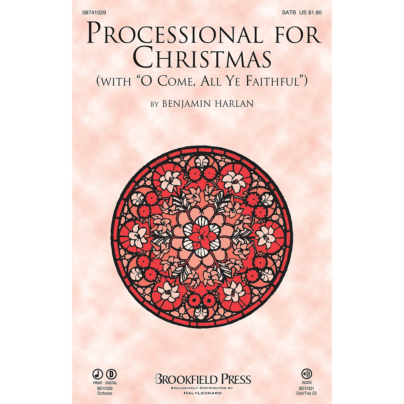 Brookfield Processional for Christmas (with O Come, All Ye Faithful) SATB arranged by Benjamin Harlan thumbnail