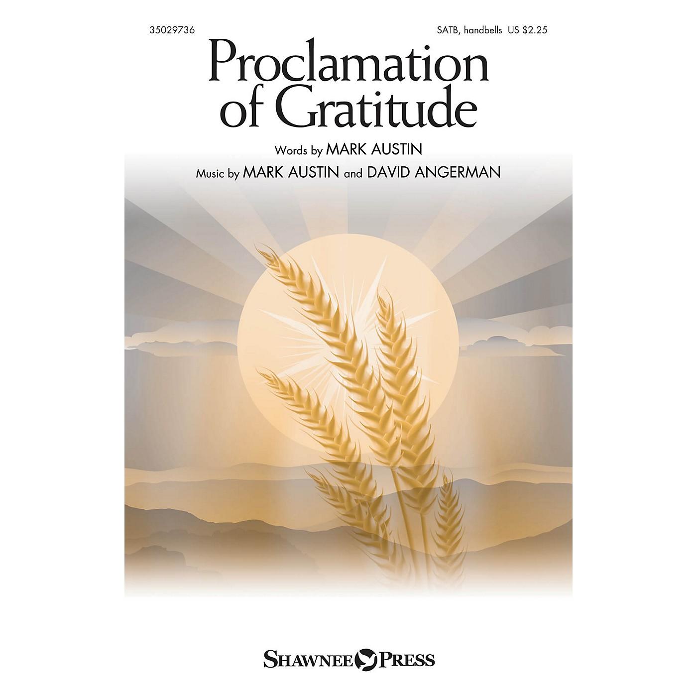 Shawnee Press Proclamation of Gratitude SATB composed by Mark Austin thumbnail