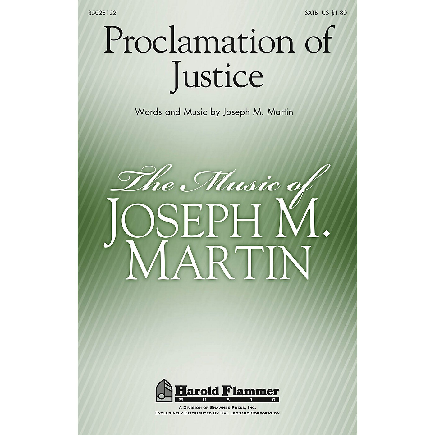 Shawnee Press Proclamation of Justice SATB composed by Joseph M. Martin thumbnail
