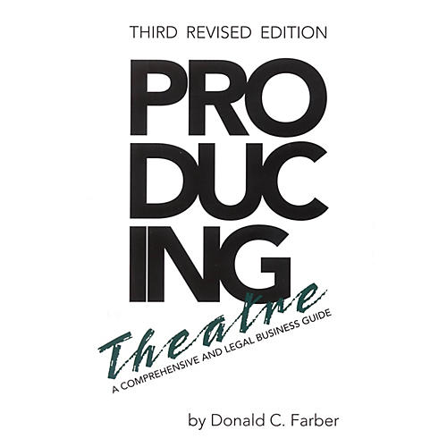 Limelight Editions Producing Theatre Limelight Series Softcover Written by Donald C. Farber thumbnail