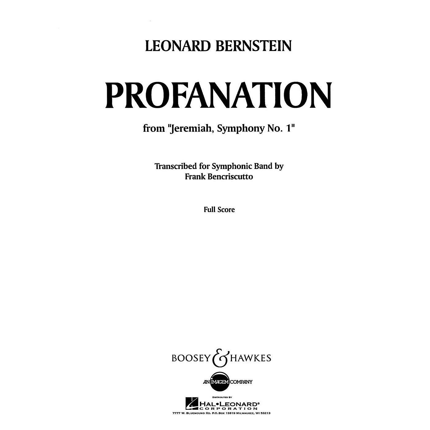Boosey and Hawkes Profanation Concert Band Composed by Leonard Bernstein Arranged by Frank Bencriscutto thumbnail