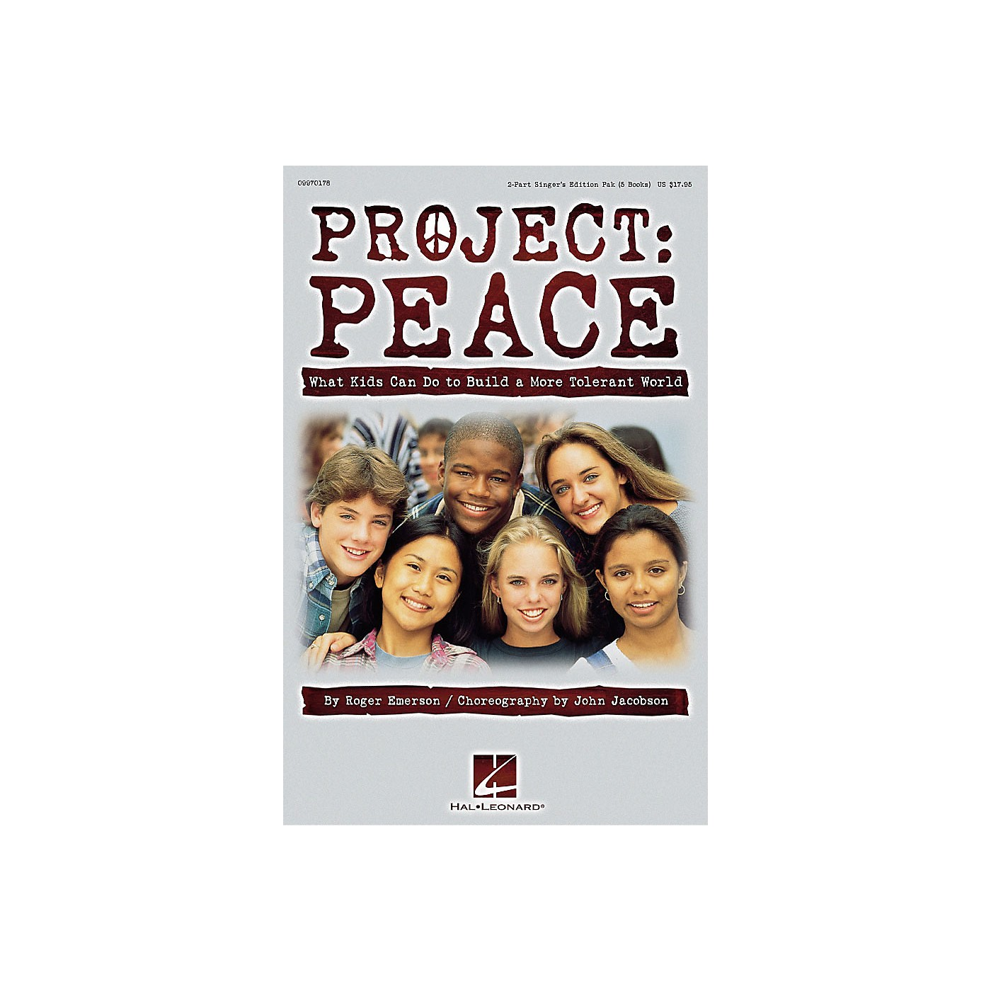 Hal Leonard Project: Peace - What Kids Can Do to Build a More Tolerant World (Musical) 2 Part Singer by Roger Emerson thumbnail