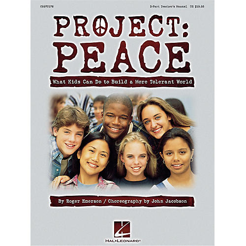 Hal Leonard Project: Peace - What Kids Can Do to Build a More Tolerant World (Musical) ShowTrax CD by Roger Emerson thumbnail