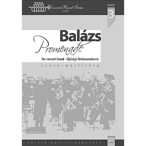 Editio Musica Budapest Promenade (Classical Variations on a March Theme) Concert Band Level 3.5 Composed by Árpád Balázs thumbnail