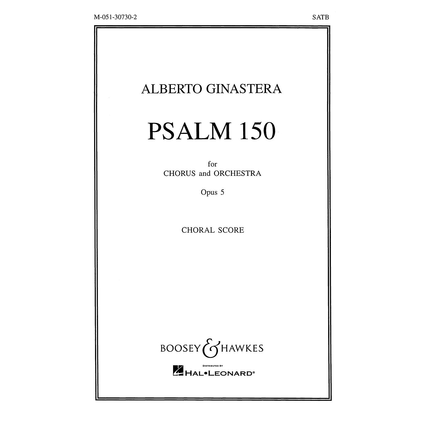 Boosey and Hawkes Psalm 150, Op. 5 (for Chorus and Orchestra) CHORAL SCORE composed by Alberto E. Ginastera thumbnail