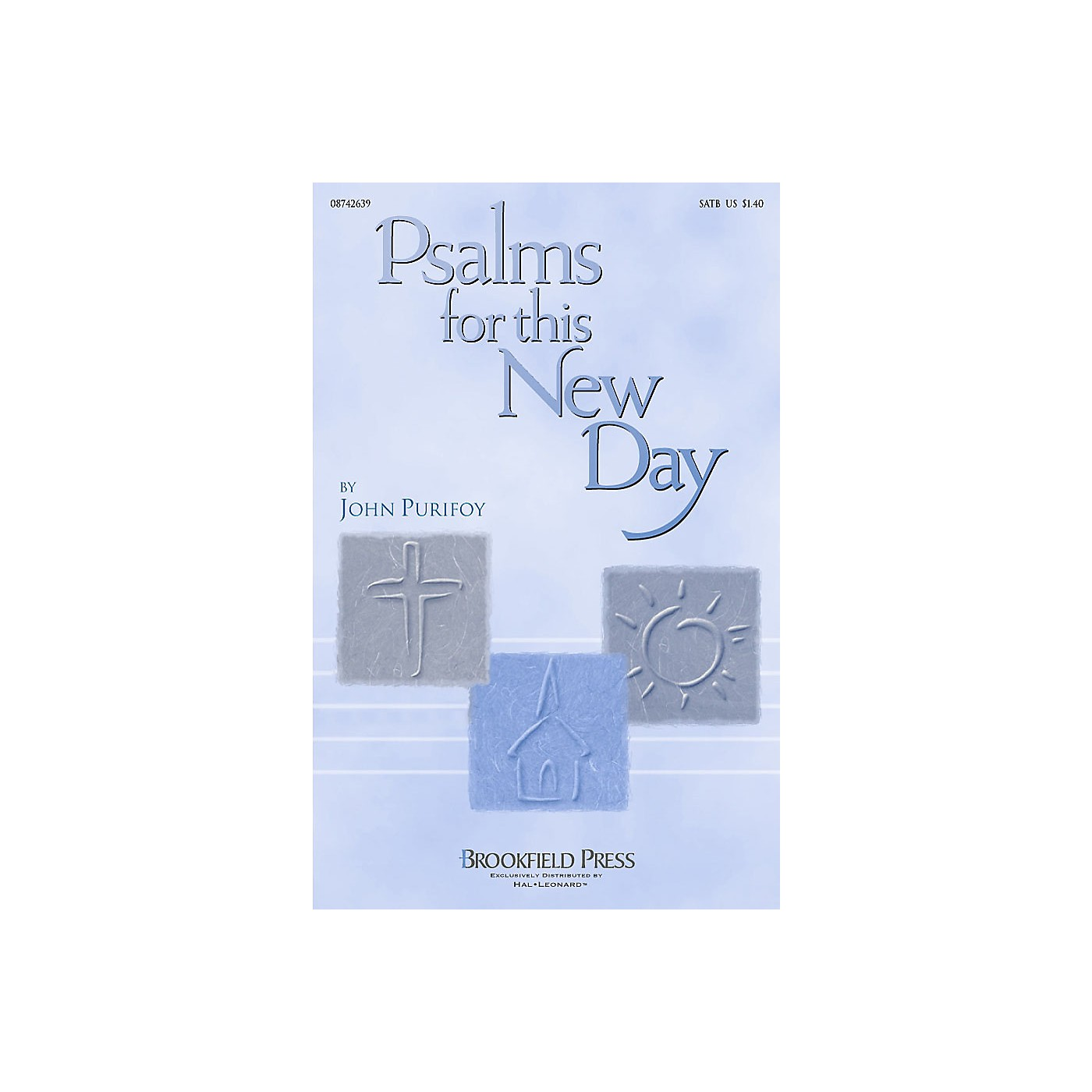 Brookfield Psalms for This New Day SATB composed by John Purifoy thumbnail