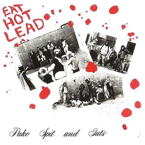 Alliance Puke Spit & Guts - Eat Hot Lead thumbnail