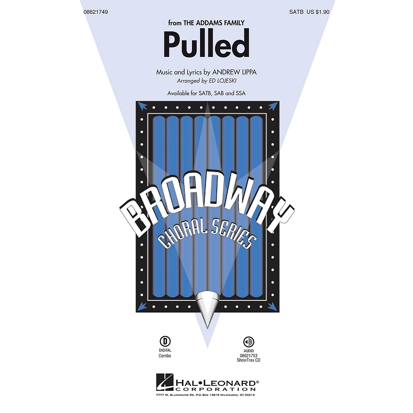 Hal Leonard Pulled (from The Addams Family) SATB arranged by Ed Lojeski thumbnail