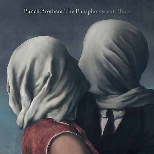 Alliance Punch Brothers - Phosphorescent Blues thumbnail