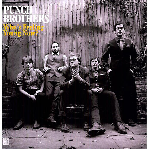 Alliance Punch Brothers - Who's Feeling Young Now? thumbnail