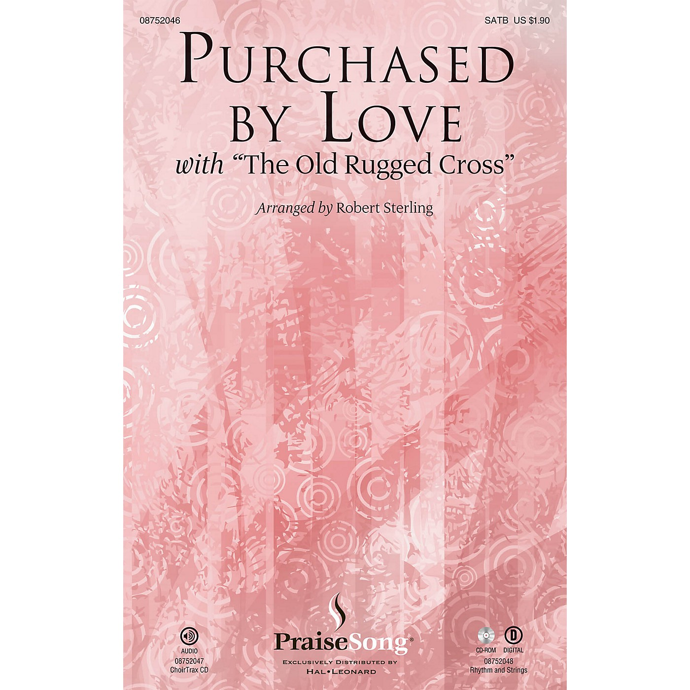 PraiseSong Purchased By Love (with The Old Rugged Cross) SATB arranged by Robert Sterling thumbnail