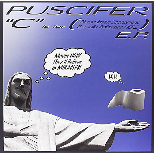 Alliance Puscifer - C Is For (Please Insert Sophomoronic Genitalia Reference Here) thumbnail