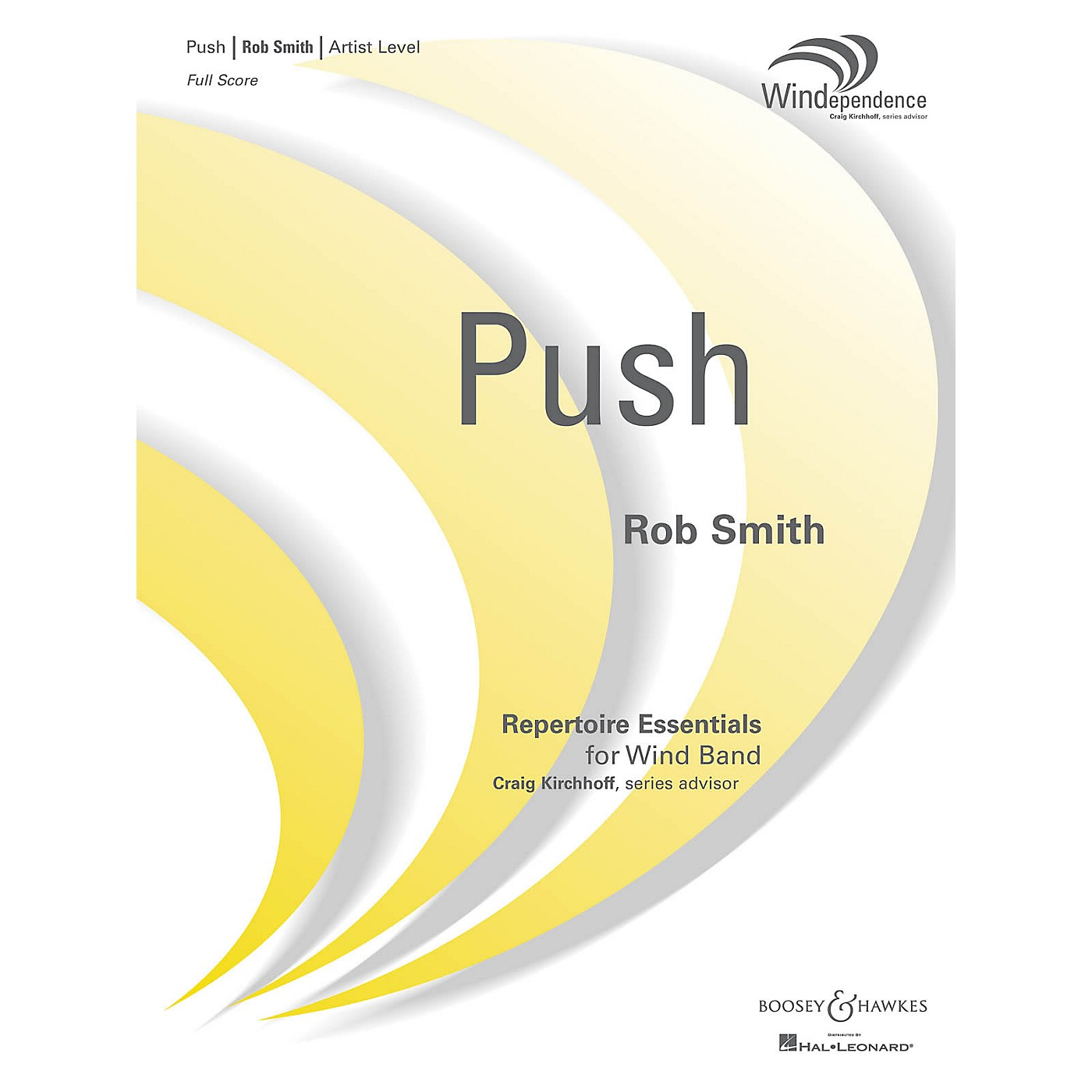 Boosey and Hawkes Push (Score Only) Concert Band Level 5 Composed by Robert Smith thumbnail