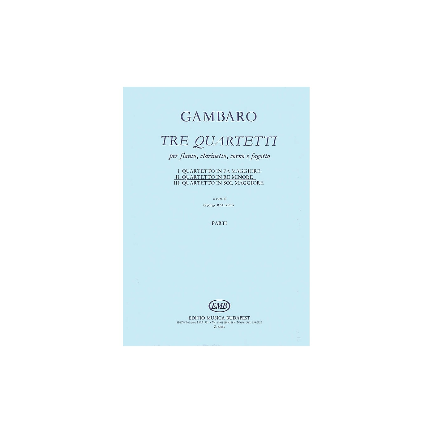 Editio Musica Budapest Quartet in D Minor for Flute, Clarinet, Horn, Bassoon EMB Series Composed by Giovanni Battista Gambaro thumbnail