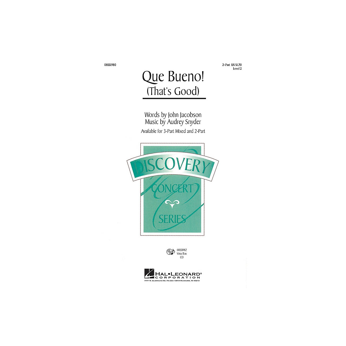 Hal Leonard Que Bueno! (That's Good) 3-Part Mixed Composed by Audrey Snyder thumbnail